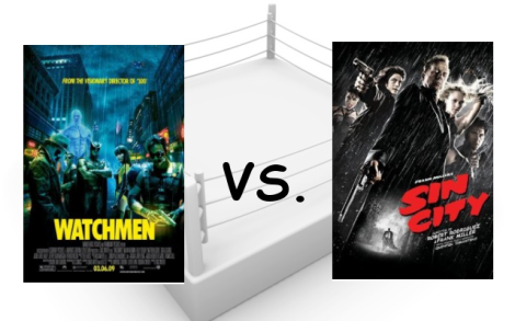 Watchmen vs. Sin City